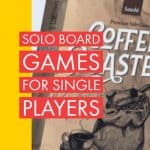 12 Best Solo Board Games for Single Players